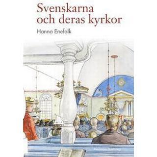 Svenskarna och deras kyrkor (Inbunden, 2017)