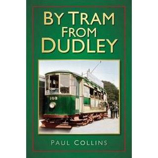 By Tram from Dudley (Pocket, 2013)