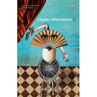 Upplev litteraturen 2 (kursen Svenska 2) (Häftad, 2011)