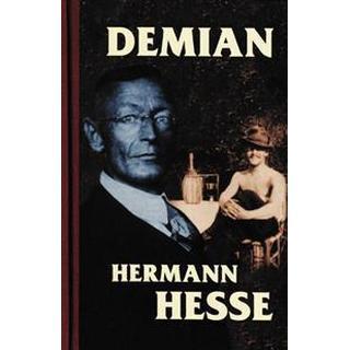Demian: berättelsen om Emil Sinclairs ungdom (Inbunden, 2006)