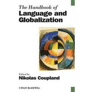 The Handbook of Language and Globalization (Häftad, 2012)