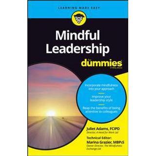 Mindful Leadership for Dummies (Häftad, 2016)