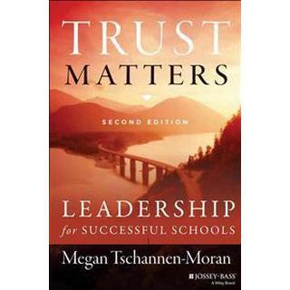 Trust Matters: Leadership for Successful Schools (Häftad, 2014)