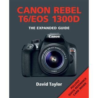 Canon Rebel T6/EOS 1300d (Häftad, 2016)