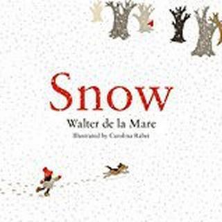 Snow (Four Seasons of Walter de la Mare)