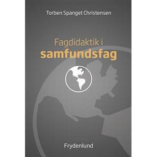 Fagdidaktik i samfundsfag (Häftad, 2015)