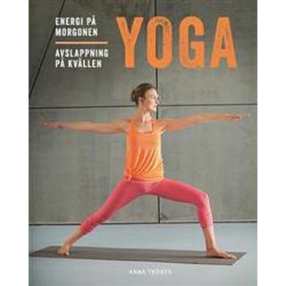 Yoga: energi på morgonen, avslappning på kvällen (E-bok, 2017)