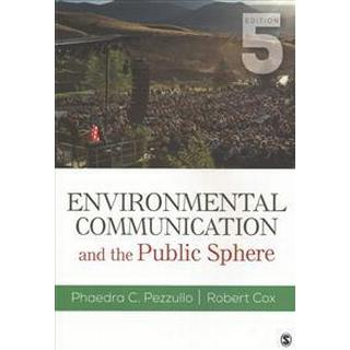 Environmental Communication and the Public Sphere (Pocket, 2017)