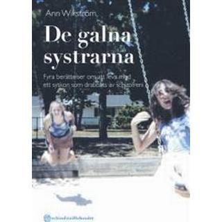 De galna systrarna - Fyra berättelser om att leva med ett syskon som drabba (Danskt band, 2011)