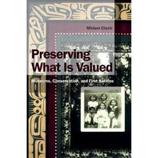 Preserving What Is Valued (Häftad, 2002)