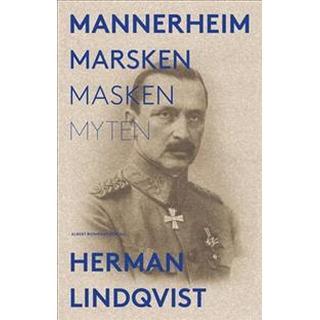 Mannerheim: marsken, masken, myten (Storpocket, 2018)
