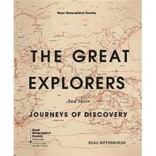 The Great Explorers: And Their Journeys of Discovery (Inbunden, 2018)