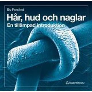Hår, hud och naglar - En tillämpad introduktion (Häftad, 1998)