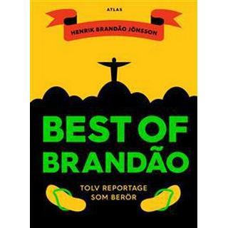 Best of Brandao: tolv reportage som berör (Danskt band, 2016)