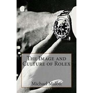 The Image and Culture of Rolex (Häftad, 2014)