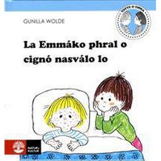 La Emmáko phral o cignó nasválo lo: Emmas lillebror är sjuk (Inbunden, 2018)