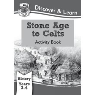 KS2 Discover & Learn: History - Stone Age to Celts Activity Book, Year 3 & 4: Year 3 & 4 (CGP KS2 History)