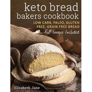 Keto Bread Bakers Cookbook (Häftad, 2016)