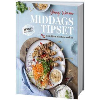 Middagstipset: Recept från Jennys matblogg (Inbunden, 2018)