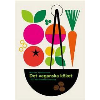 Det veganska köket 1700 växtbaserade recept (Inbunden)