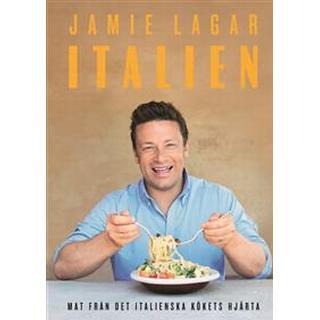 Jamie lagar Italien: en hyllning till den goda italienska maten (Inbunden)