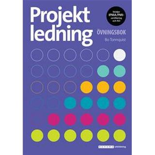 Projektledning Övningsbok upplaga 4 (Häftad)