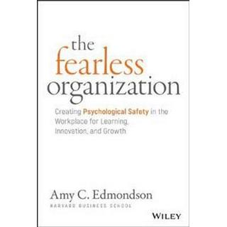 The Fearless Organization (Inbunden, 2018)