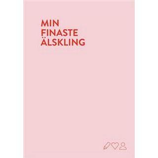 Min finaste älskling: en fyll-i-bok (Inbunden)