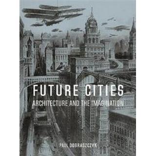 Future Cities (Inbunden, 2019)