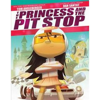 The Princess and the Pit Stop (Inbunden, 2018)