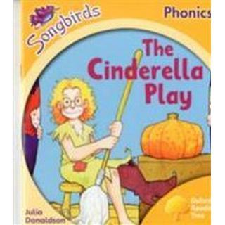 Oxford Reading Tree Songbirds Phonics: Level 5: The Cinderella Play (Häftad, 2012)