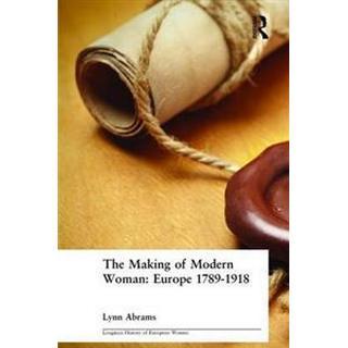 The Making of Modern Woman (Häftad, 2002)