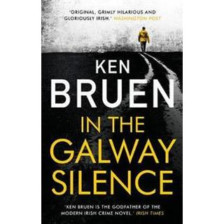 In the Galway Silence (Inbunden, 2018)