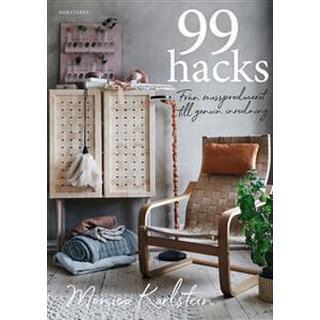 99 hacks: från massproducerat till genuin inredning (Inbunden)