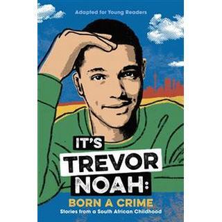 It's Trevor Noah: Born a Crime (Pocket)