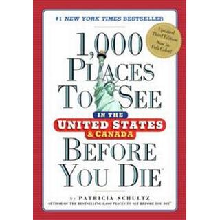 1,000 Places to See in the United States & Canada Before You Die, 3rd Edition (Häftad, 2016)