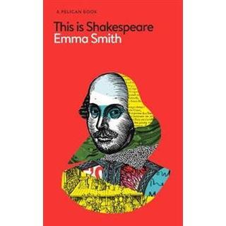 This Is Shakespeare (Inbunden, 2019)
