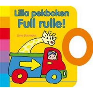 Lilla pekboken: Full rulle! (Board book)