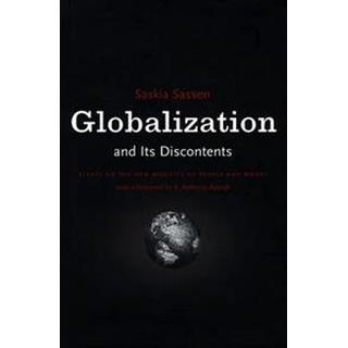 Globalization And Its Discontents (Häftad, 1988)