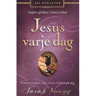 Jesus varje dag: upplev glädjen i hans närhet (Kartonnage)