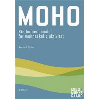 MOHO: Kielhofners model for menneskelig aktivitet (Häftad, 2019)