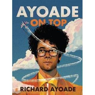 Ayoade On Top (Inbunden, 2019)