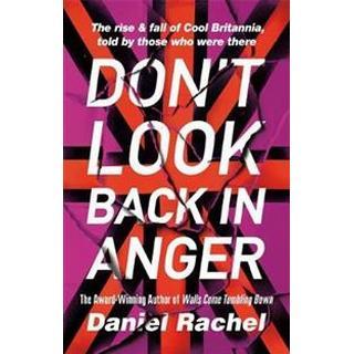 Don't Look Back In Anger (Inbunden, 2019)