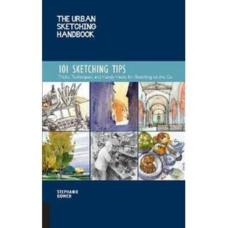 The Urban Sketching Handbook: 101 Sketching Tips (Häftad, 2019)