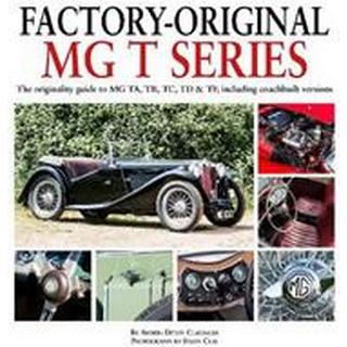 Factory-Original MG T-Series (Inbunden, 2019)
