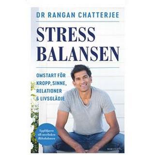 Stressbalansen: Omstart för kropp, sinne, relationer & livsglädje (Inbunden)