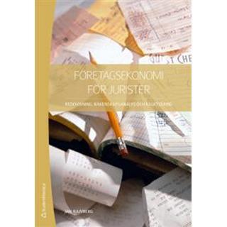 Företagsekonomi för jurister: redovisning, räkenskapsanalys och kalkylering (Häftad)
