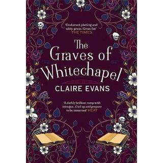 The Graves of Whitechapel (Bog, Hardback)