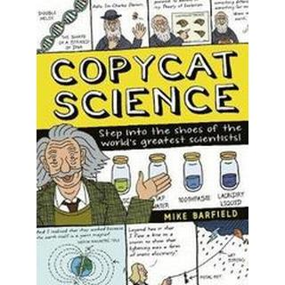 Copycat Science: Step into the shoes of the world's... (Bog, Paperback / softback)