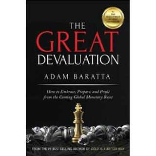 The Great Devaluation: How to Embrace, Prepare, and... (Bog, Hardback)